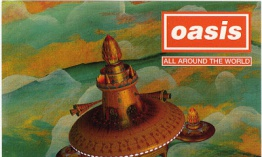 [Clásico Telúrico] Oasis - All Around The World (1998)